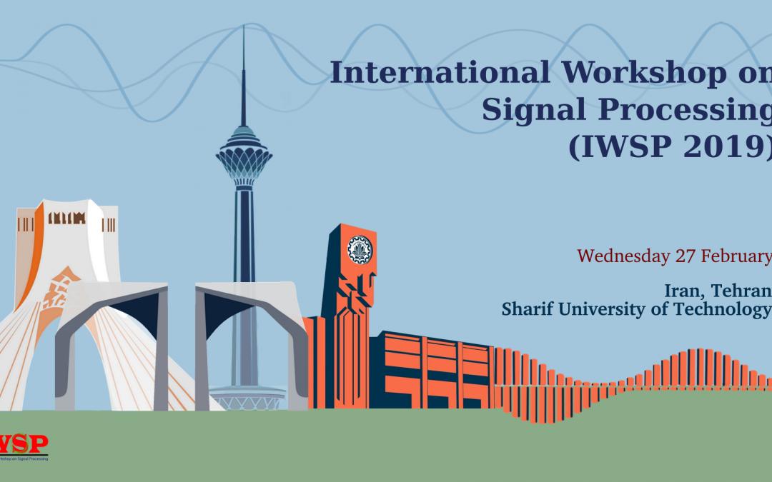 چهارمین کارگاه بینالمللی پردازش سیگنال (IWSP2019)